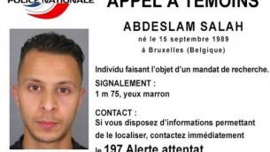 مذكرة إعتقال أُصدر لصلاح عبد السلام (26 عاما)، المشتبه بضلوعه في إعتداءات باريس التي وقعت في 13، نوفمبر، 2015. تم إصدار المذكرة في 15 نوفمبر، 2015.