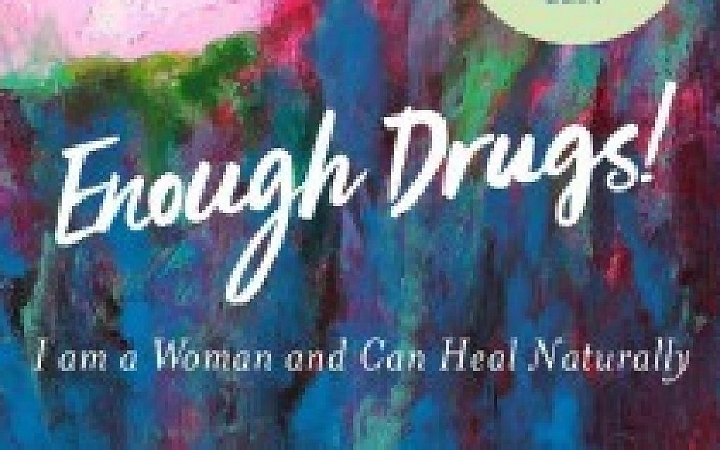 """Gedalia Genin's book, """"Enough Drugs! I Am a Woman and Can Heal Naturally: A practical guide to feeling your best."""""""
