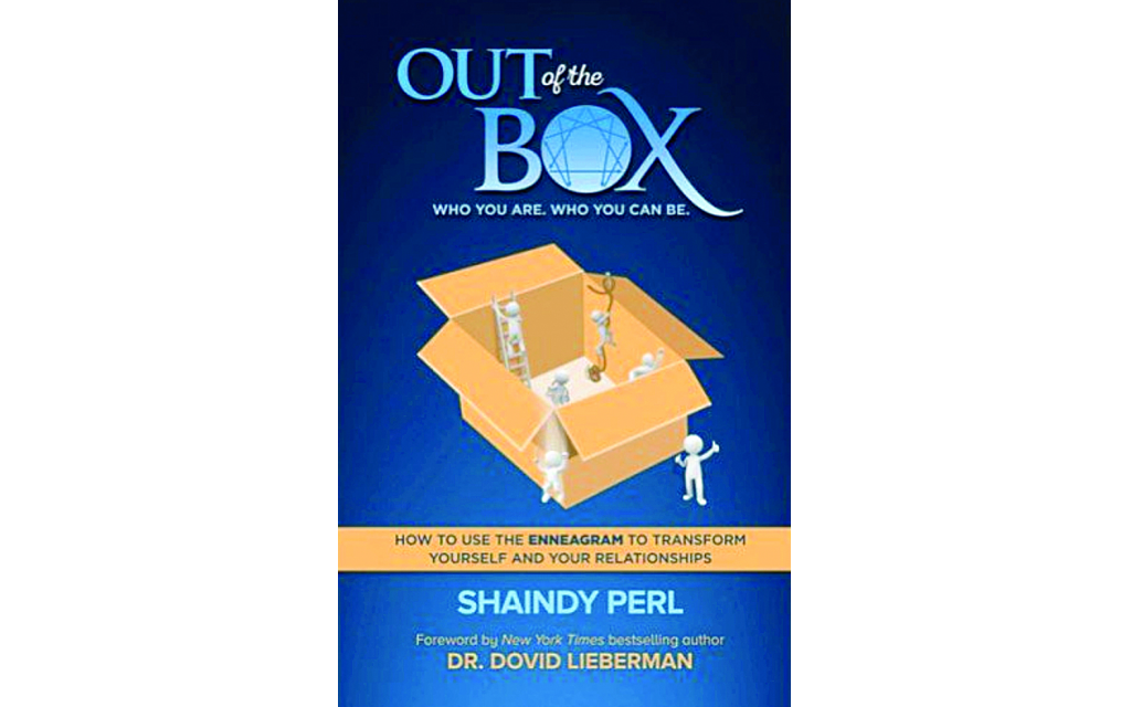 """""""Out of the Box: Who You Are. Who You Can Be."""" by Shaindy Perl, quoted by guest columnist Mindy Rubenstein. The book describes personality types, based on the Enneagram personality system."""