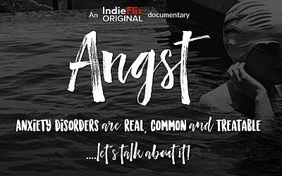 A documentary raising awareness about anxiety will be showed at the Marcus JCC Aug. 19-22. (Photo by IndieFilm)