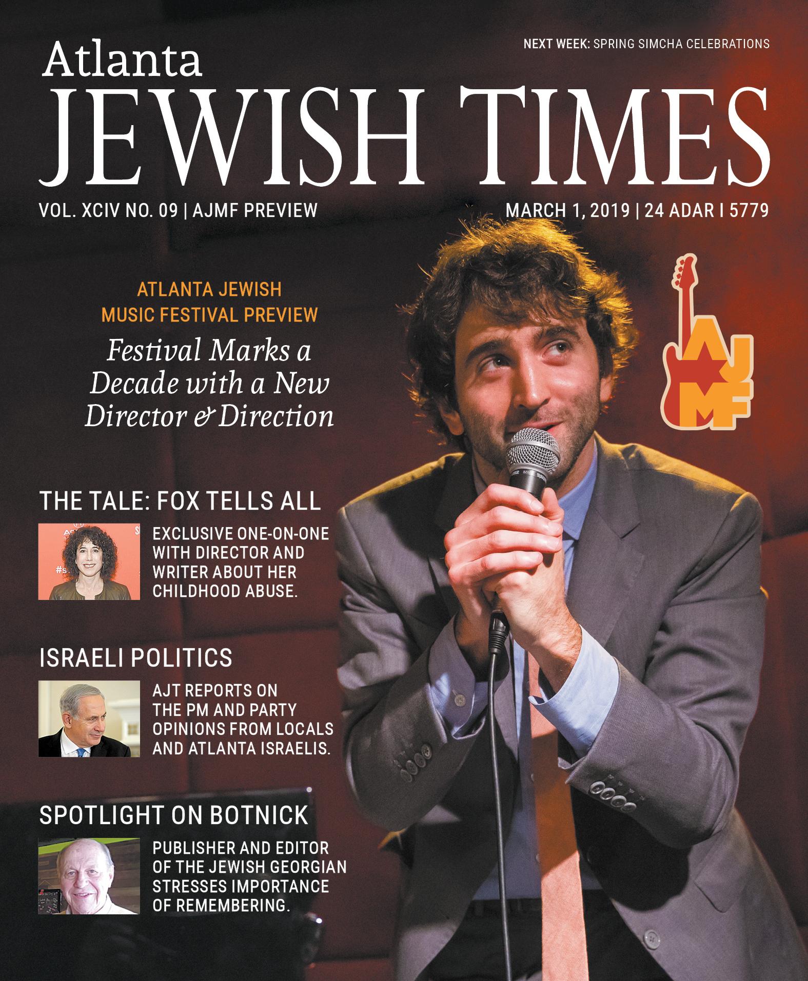 Atlanta Jewish Times, XCIV No. 09, March 1, 2019  - Atlanta Jewish Music Festival Preview