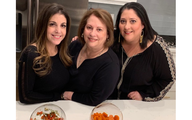 The family prepares recipes together: Natalie Bitton Rosenthal, Nancy Bitton and Julie Bitton Price.