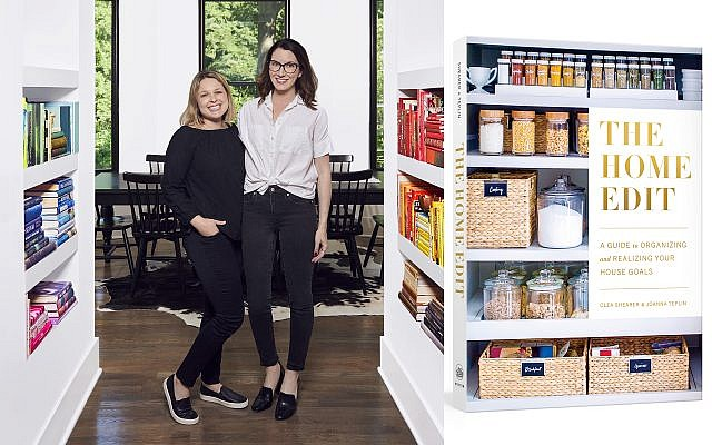 """The Home Edit: A Guide to Organizing and Realizing Your House Goals"" is the work of ""designing Jewish women"" and Instagram stars Joanna Teplin and Clea Shearer."