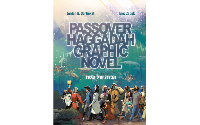 "AJT's weekly comic strip creator, Jordan B. Gorfinkel co-authored the ""Passover Haggadah Graphic Novel."""