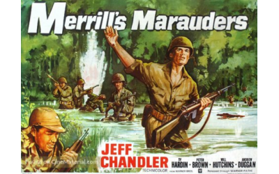 """""""Merrill's Marauders,"""" released  in 1962, was a stirring and brutal war drama starring the Jewish actor Jeff Chandler."""