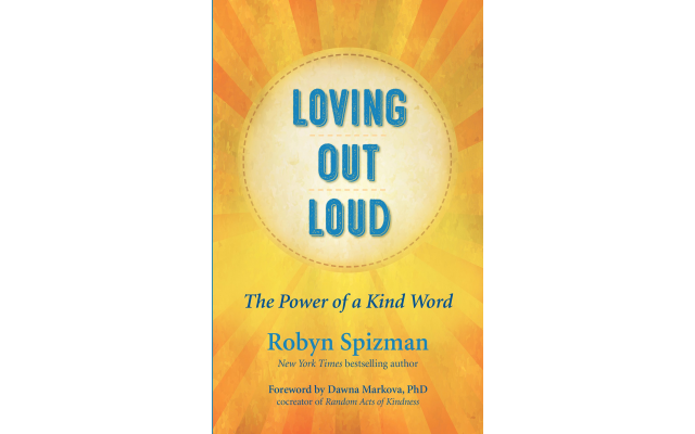 """Robyn Spizman's new book to be released Aug. 27 is """"Loving Out Loud: The Power of a Kind Word."""""""