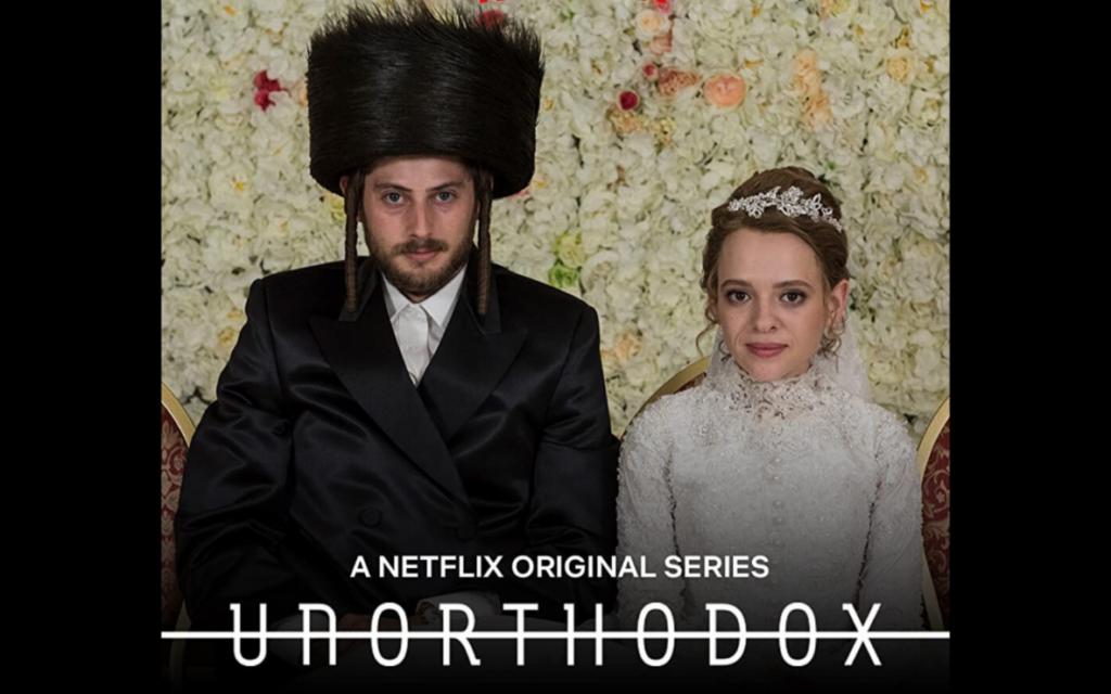 Netflix's 'Unorthodox' Exposes Extremes - Atlanta Jewish Times