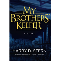 """My Brothers' Keeper"" is the second book by Harry D. Stern, former CEO of the Marcus JCC."