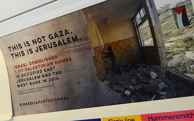 Illustrative: A poster put up without permission in a London underground train on February 22, 2016, to mark the Boycott, Divest, Sanctions (BDS) movement's 12th anti-Israel Apartheid Week.