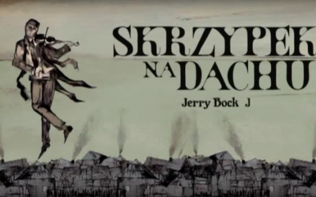 "Polish poster for the musical ""Fiddler on the Roof"" (YouTube screen shot)"