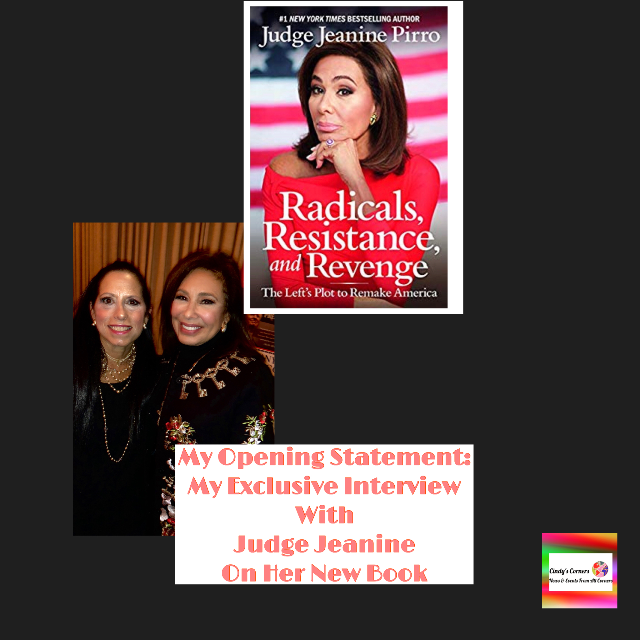 Judge Jeanine Talks New Book Exclusives With Cindy's Corners
