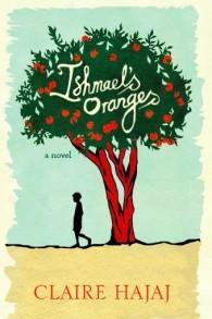 """Le premier roman de Claire Hajaj, """"Ishmael's Orange"""" (Crédit : Courtoisie)"""