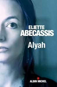La couverture du nouveau roman d« Alyah » (Crédit : Autorisation)