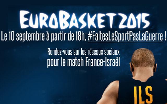 Crédit : Facebook : Eurobasket 2015 : #FaitesLeSportPasLaGuerre