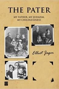 La couverture du « Le Pater : mon père, mon judaïsme, ma stérilité » (Crédit : Autorisation)