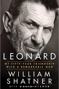 """Leonard: My Fifty-Year Friendship with a Remarkable Man"", de William Shatner"
