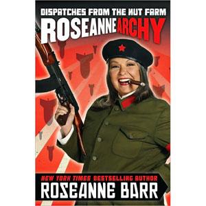 """La couverture du livre de Roseanne Barr, """"Roseannearchy: Dispatches From the Nut Farm"""""""