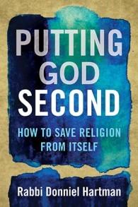 """Placer Dieu en deuxième"", du rabbin Donniel Hartman"