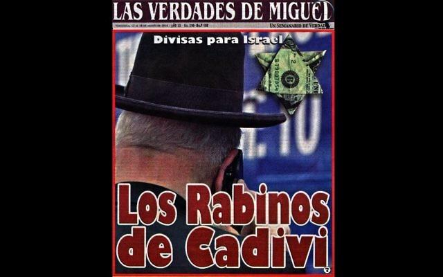 La couverture du magazine vénézuélien Las Verdades de Miguel du 12 Août, 2016 avec une imagerie antisémite (Crédit : ADL)