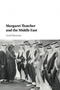 La couverture du livre écrit par le Dr Azriel Bermant, Margaret Thatcher and the Middle East. (Crédit : autorisation)