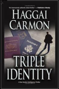 La couverture du premier roman d'espionnage d'Haggai Carmon
