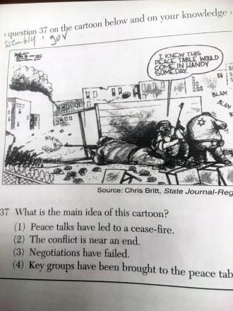 Cette caricature politique dépeignant trois Israéliens armés utilisant une table renversée comme bouclier est apparue lors de l'examen Régents de New-York.
