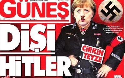 """La Une du quotidien turc Günes, proche du gouvernement, présente la chancelière allemande Angela Merkel en """"Mme Hitler"""", le 17 mars 2017. (Crédit : capture d'écran)"""