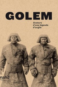 Catalogue d'exposition : « Golem, Avatars d'une légende d'argile », Ada Ackerman (sous la direction de), 2017, 184 pages, 100 illustrations, coédition mahJ — Hazan, 32 € (Crédit : mahJ)