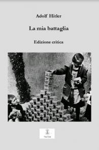 La couverture de la première édition italienne critique de Mein Kampf, publiée en 2017.