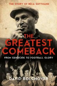 Couverture du livre en anglais 'The Greatest Comeback' par l'écrivain britannique David Bolchover. (Autorisation)
