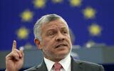 Le roi Abdallah de Jordanie prononce un discours au Parlement européen, à Strasbourg, dans l'est de la France, le 15 janvier 2020. (Crédit : Jean-Francois Badias / AP)