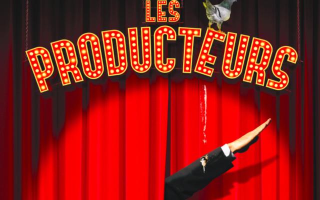 L'affiche de la comédie musicale de Mel Brooks «Les Producteurs».