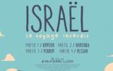 """""""Israël, le voyage interdit"""" de Jean-Pierre Lledo."""