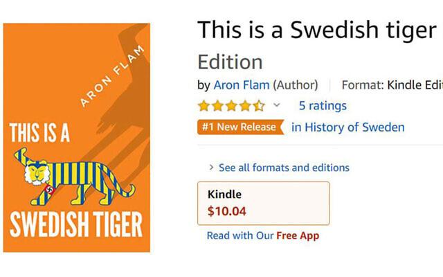 """La couverture du livre """"This is a Swedish Tiger"""" de l'auteur juif suédois Aron Flam vu sur Amazon. (Capture d'écran/Amazon via JTA)"""