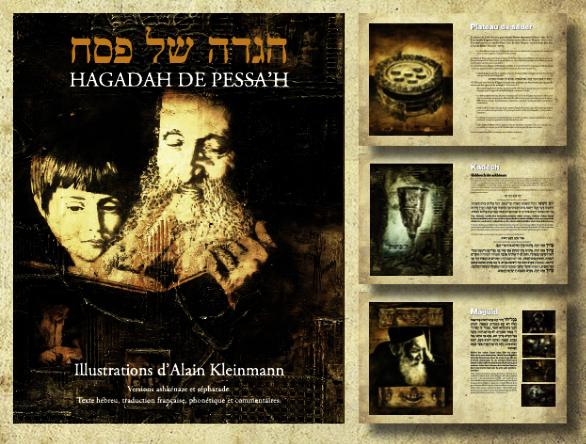 Alain Kleinmann, Hagadah de Pessa'h, 26euros, sur commande via le site Internet: www.alainkleinmann.com  (puis aller à «contact» pour envoyer un message).