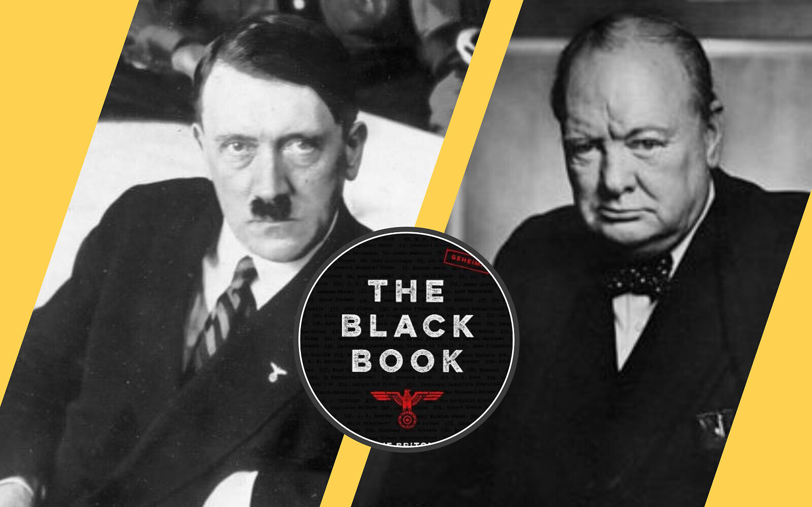 "Adolf Hitler, (gauche) (Bundesarchiv Bild) ; Winston Churchill, (à droite) (CC-SA 2.0/ Yousuf Karsh) ; ""The Black Book : The Britons on the Nazi List"", par Sybil Oldfield. (Autorisation)"