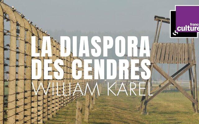 """""""La Diaspora des cendres"""" : Une œuvre radiophonique sur l'histoire de la Shoah."""