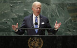 Le président américain Joe Biden lors de la 76e session de l'Assemblée générale des Nations unies au siège de l'ONU à New York, le 21 septembre 2021. (Crédit : Eduardo Munoz/Pool Photo via AP)