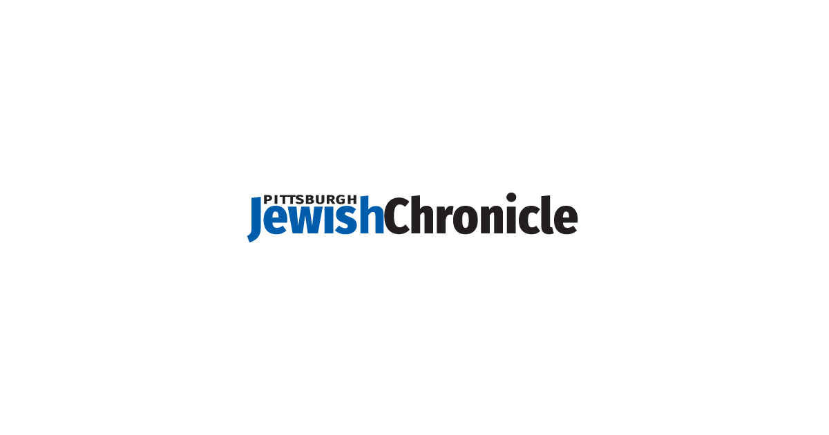the pittsburgh jewish chronicle news and views from the jewish community in pittsburgh pa