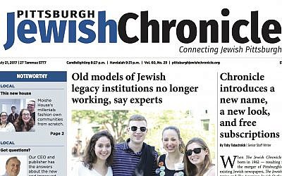 Pittsburgh Jewish Chronicle July 21, 2017
