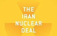 """Dennis Jett's """"The Iran Nuclear Deal: Bombs, Bureaucrats and Billionaires"""" offers a path through the flood of information surrounding the Iran Deal. (Photo from cover of the book)"""