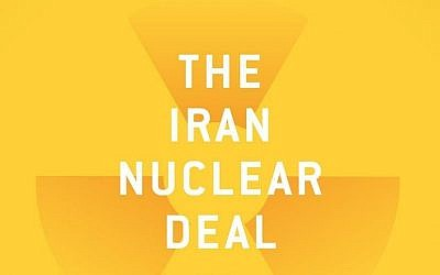 "Dennis Jett's ""The Iran Nuclear Deal: Bombs, Bureaucrats and Billionaires"" offers a path through the flood of information surrounding the Iran Deal. (Photo from cover of the book)"