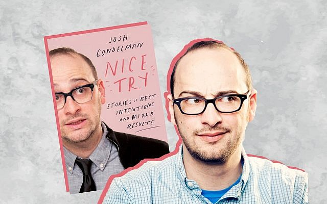 "Josh Gondelman's new book is ""Nice Try: Stories of Best Intentions and Mixed Results.""Photo by Mindy Tucker"