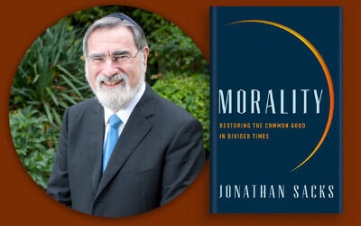 "Rabbi Jonathan Sacks and his book ""Morality,""  available Sept. 1 in the United States. (Courtesy of the Office of Rabbi Sacks)"