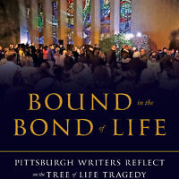 "The University of Pittsburgh Press will publish ""Bound in the Bond of Life: Pittsburgh Reflect on the Tree of Life Massacre"" two years after the tragedy."