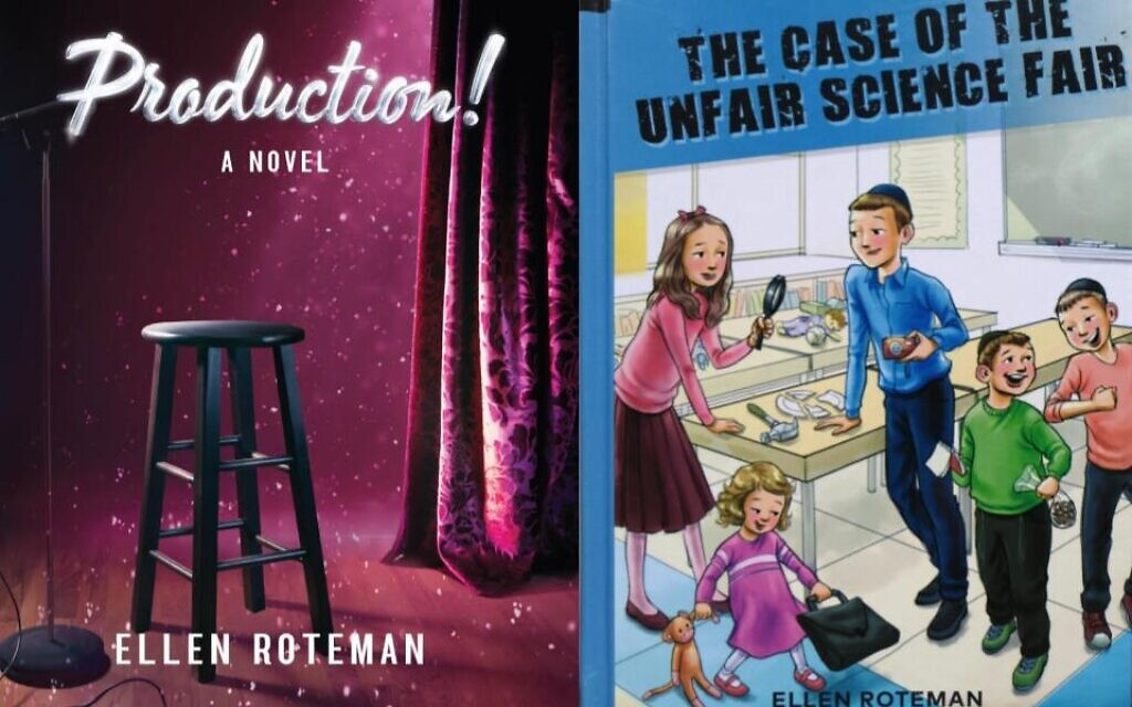 """""""Production!"""" and """"The Case of the Unfair Science Fair,"""" two new books by Ellen Roteman and published by Menucha."""