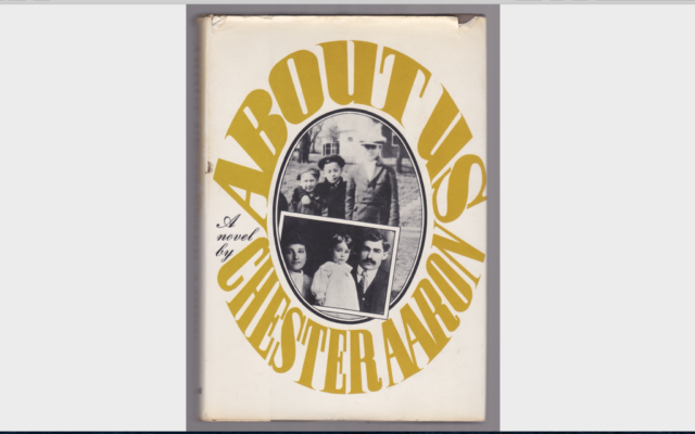 """Chester Aaron's first novel, """"About Us,"""" from 1967, documented the declining faith and fortunes of the Kahn family of fictional Sundown, Pennsylvania, in the 1930s. (Image courtesy Rauh Jewish Archives at the Heinz History Center)"""