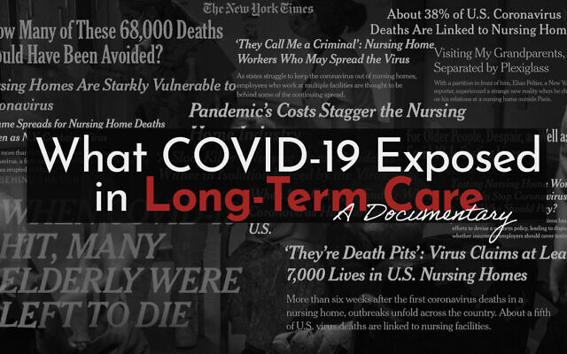"""""""What COVID Exposed in Long-Term Care"""" will stream Wednesday, Feb. 24, at 7 p.m. Still provided by the Jewish Healthcare Foundation"""