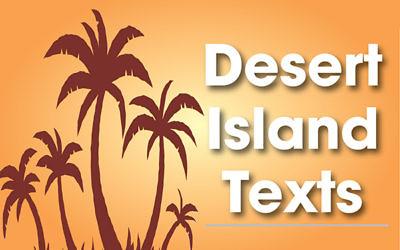 Desert Island Texts