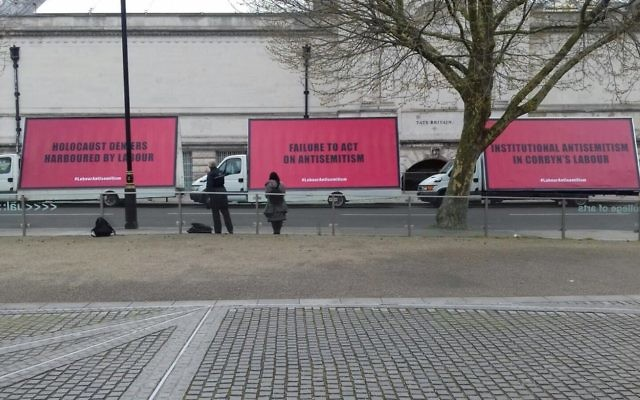 """The three billboards carry the messages: """"Holocaust deniers harboured by Labour"""", """"failure to act on antisemitism"""" and """"Institutional antisemitism in Corbyn's Labour""""."""